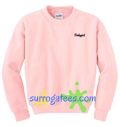 Babygirl Unisex Sweatshirt