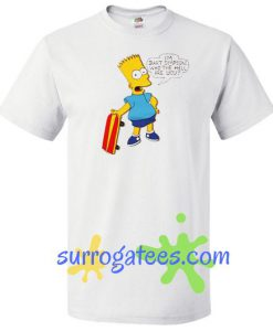 Bart Simpson T Shirt gift tees unisex adult cool tee shirts