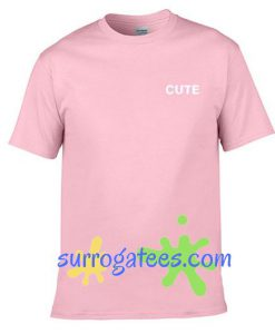 Cute T Shirt gift tees unisex adult tee shirts