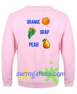 Orange Grap Pear Sweatshirt Back