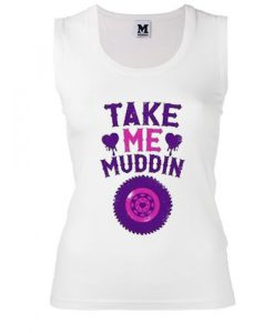 Take Me Muddin Tanktop