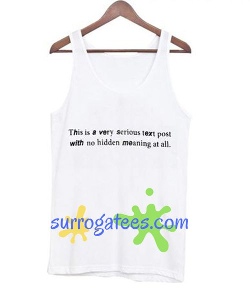 This is Very Serious Text Post Tank Top