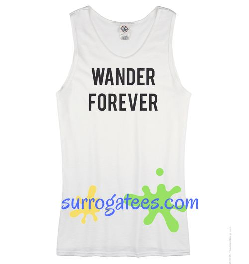 Wander Forever Adult Tank Top