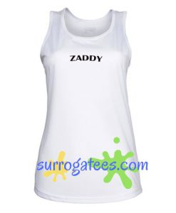 Zaddy Tank Top gift tanktop shirt unisex custom clothing