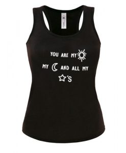 you are my sun my moon and all my star's tanktop