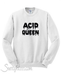 Acid Queen Sweatshirt