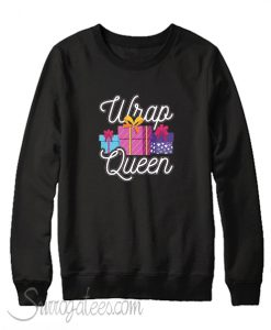 Wrap Queen Christmas Sweatshirt