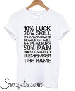 10 Luck 20 Skill matching T shirt