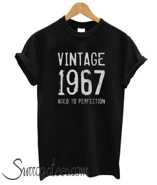 Aged to perfection 1967 mens 50th birthday matching tshirt