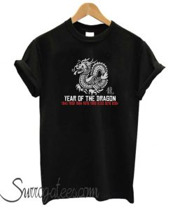 Year of The Dragon matching t-shirt