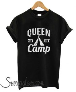 Queen Of The Camp matching T Shirt