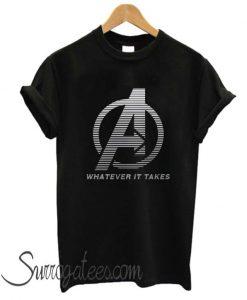 Whatever It Take T Shirt