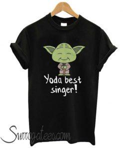 Yoda Best Singer matching T Shirt
