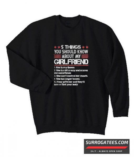 5 Things You Should Know About My Girlfriend matching Sweatshirt