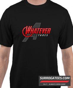 Whatever It Takes matching Tshirt