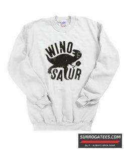 WinoSaur Matching Sweatshirt