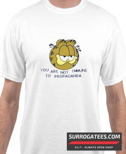 YOU ARE NOT IMMUNE TO PROPAGANDA Matching T Shirt
