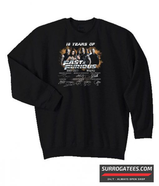 18 Years of Fast and Furious 2001 2019 Matching Sweatshirt