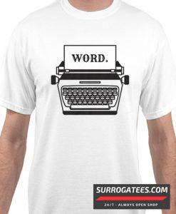 WORD Typewritter Matching T Shirt