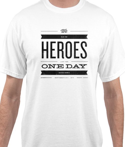 We Can Be Heroes Matching T Shirt
