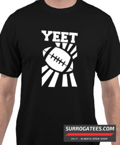 YEET - FOOTBALL Matching T Shirt