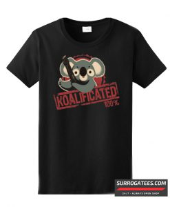 100% koalificated T-Shirt