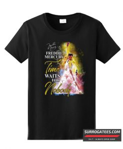 Queen Freddie Mercury Time Waits For Nobody T Shirt