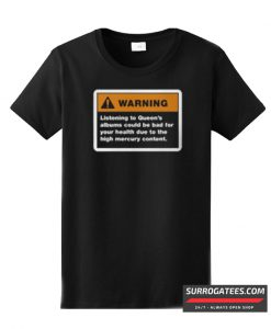 Queen band Albums Warning Sign T-Shirt