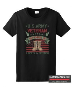 US Army Veteran Defender Of Liberty & Freedom T Shirt