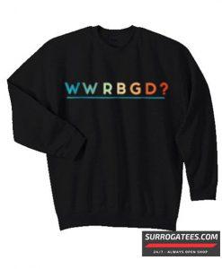 WWRBGD Sweatshirt