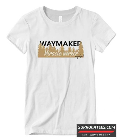 Waymaker Miracle Worker Matching T Shirt