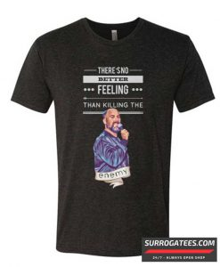 'Killing the enemy - Tom Segura Matching T Shirt