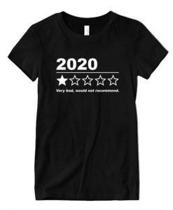 2020 Bad Year Shirt