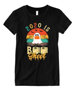 2020 is Boo Sheet Matching T Shirt