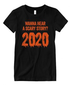 Funny Scary Story 2020 Halloween Matching T Shirt