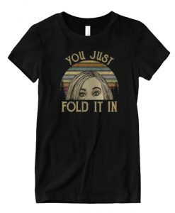 You Just Fold It In Matching Graphic T Shirt