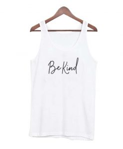 Be a kind Matching Tank Top